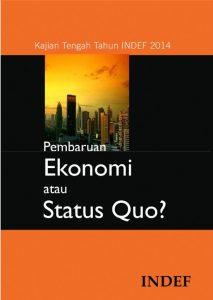 Kajian Tengah Tahun 2014: Pembaruan EKonomi atau Status Quo?