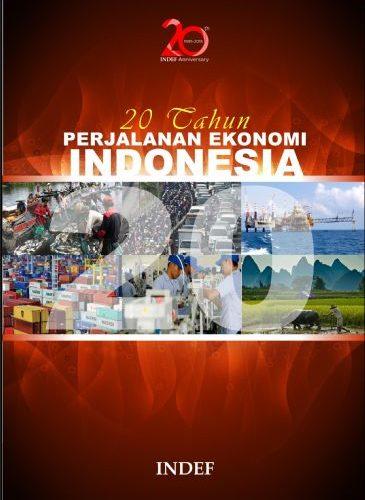 20 Tahun Perjalanan Ekonomi Indonesia